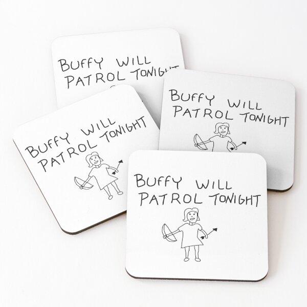 Buffy Will Patrol Tonight Coasters (Set of 4)