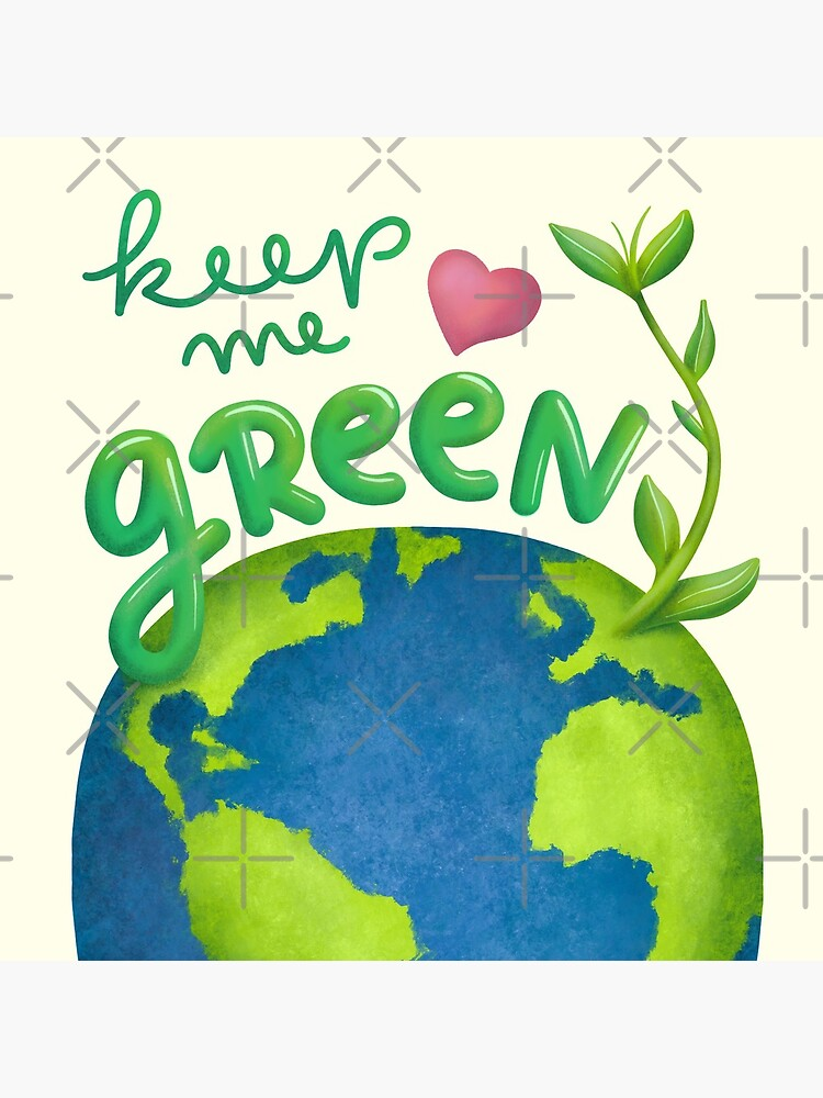 Keep me green earth lover by nobelbunt