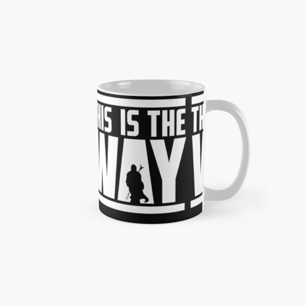 this is the only way Classic Mug