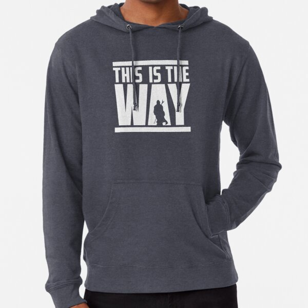 this is the only way Lightweight Hoodie