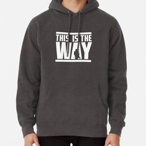 this is the only way Pullover Hoodie