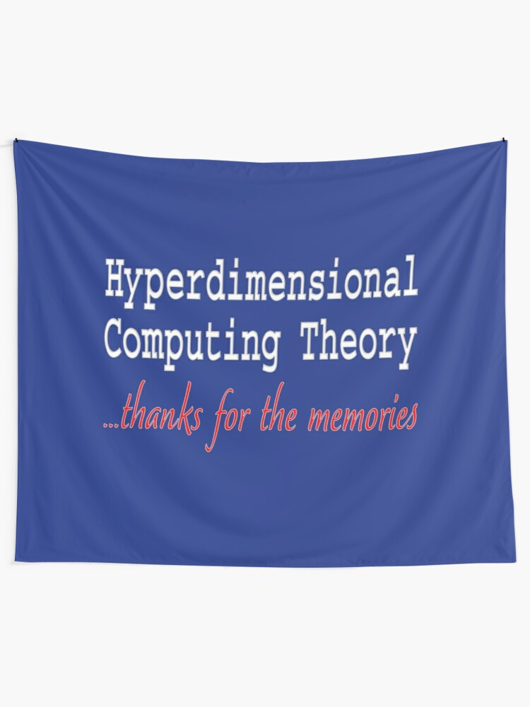 Alternate view of Hyperdimensional Computing Theory. Tapestry