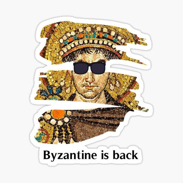 Byzantine is back - Justinian Byzantine Empire Sticker