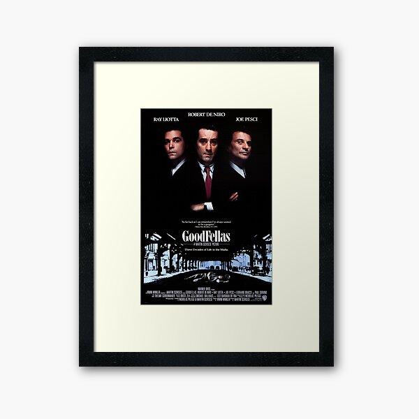 Goodfellas Poster  Framed Art Print