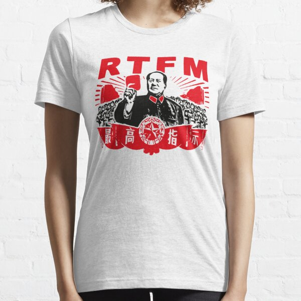 Mao RTFM Essential T-Shirt