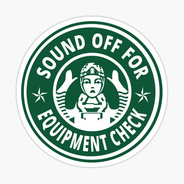 Sound off for equipment check Sticker