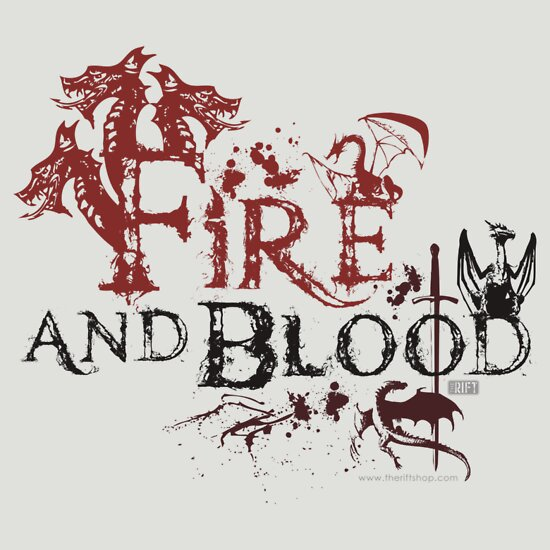 TShirtGifter presents: Fire and Blood
