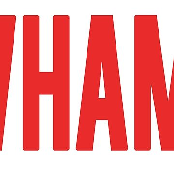 Wham! by buythesethings