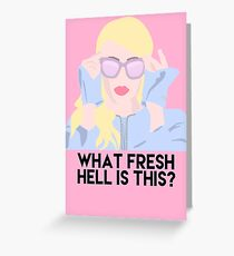 Fresh Hell Greeting Card