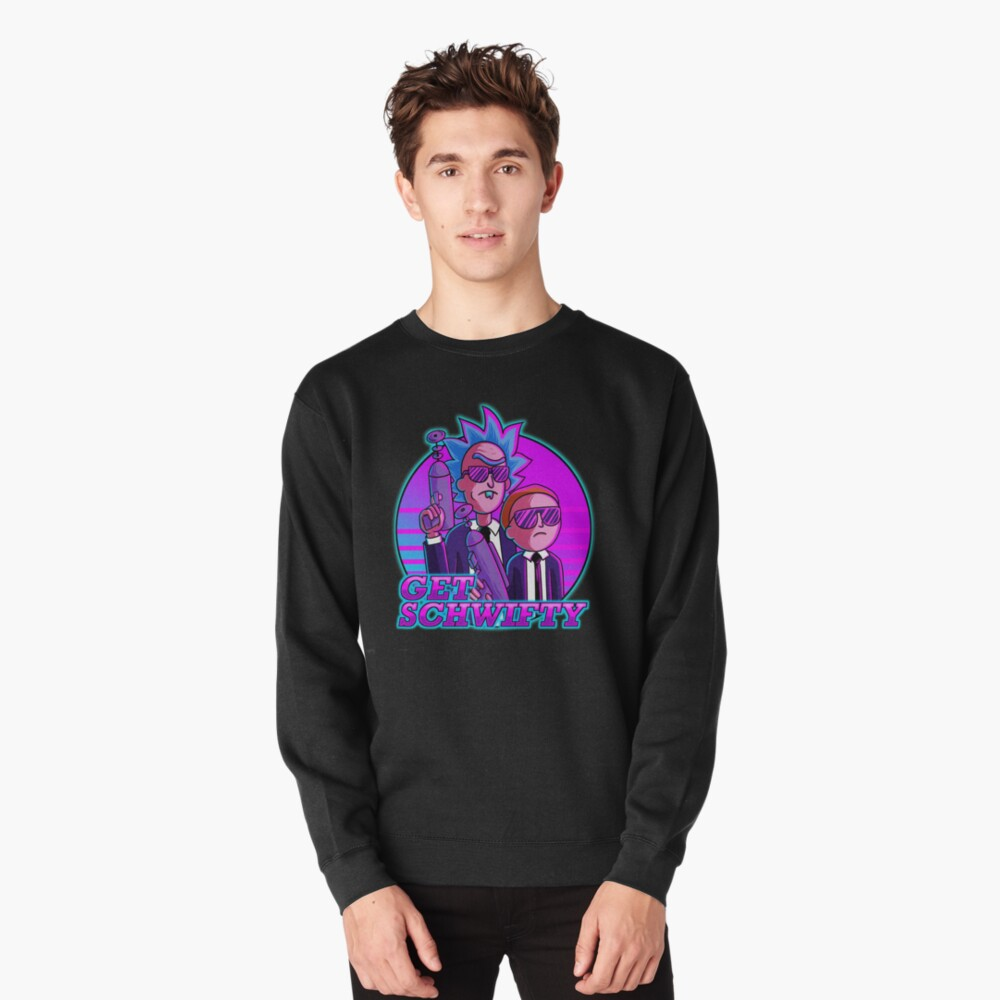 rick and morty get schwifty Pullover Sweatshirt