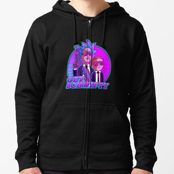 rick and morty get schwifty Zipped Hoodie