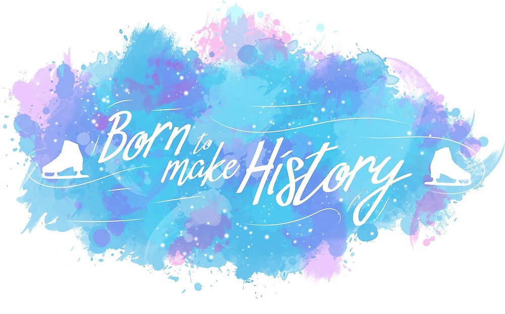 Born to make History by PineappleTeaCat