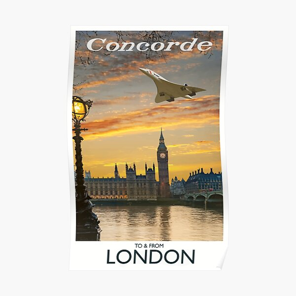 Concorde to & from London Poster