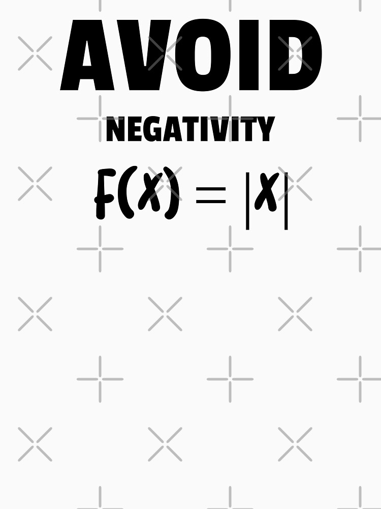 Avoid Negativity Love for Maths  by ForEngineer