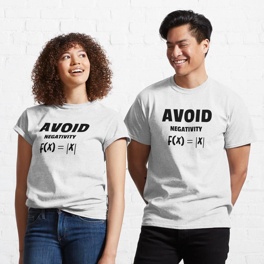 Avoid Negativity Love for Maths  Classic T-Shirt