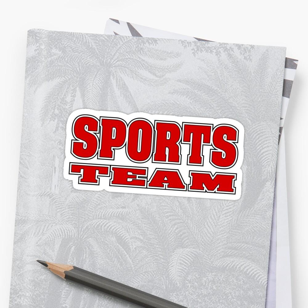 Go Sports Team! by robotrobotROBOT