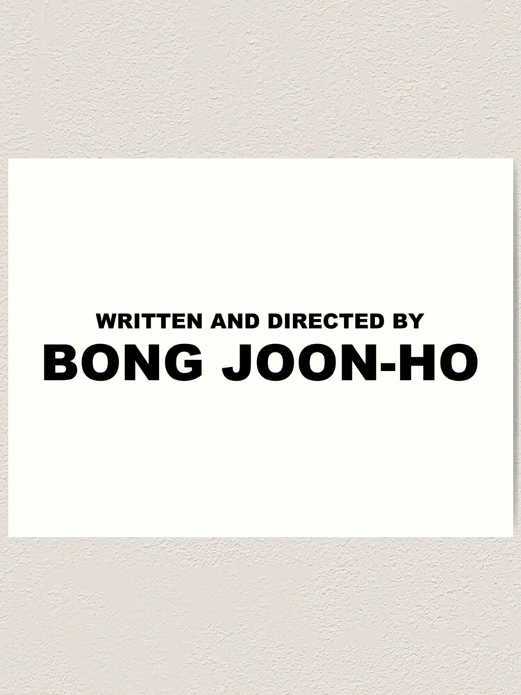Alternate view of Written and directed by BONG JOON-HO Parasite Korean Film Art Print