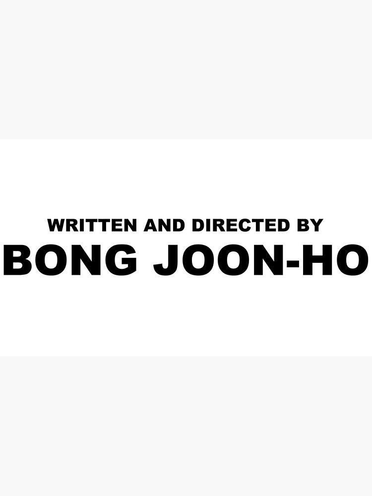 Written and directed by BONG JOON-HO Parasite Korean Film by brunohm