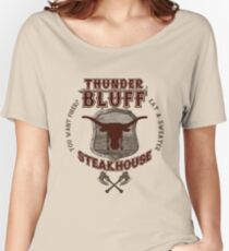 Thunderbluff Steakhouse! Women's Relaxed Fit T-Shirt
