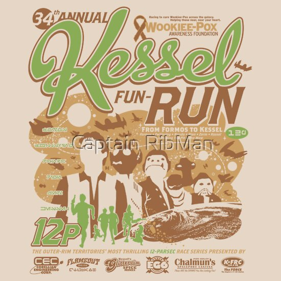 TShirtGifter presents: Kessel Fun-Run (12-Parsec Race to Cure Wookiee-Pox)