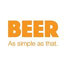 BEER - As simple as that by Richard Rabassa