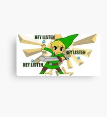 Link hey listen  Canvas Print