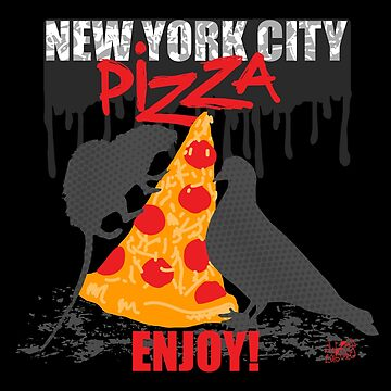 NYC PIZZA - ENJOY! by debrisnyc
