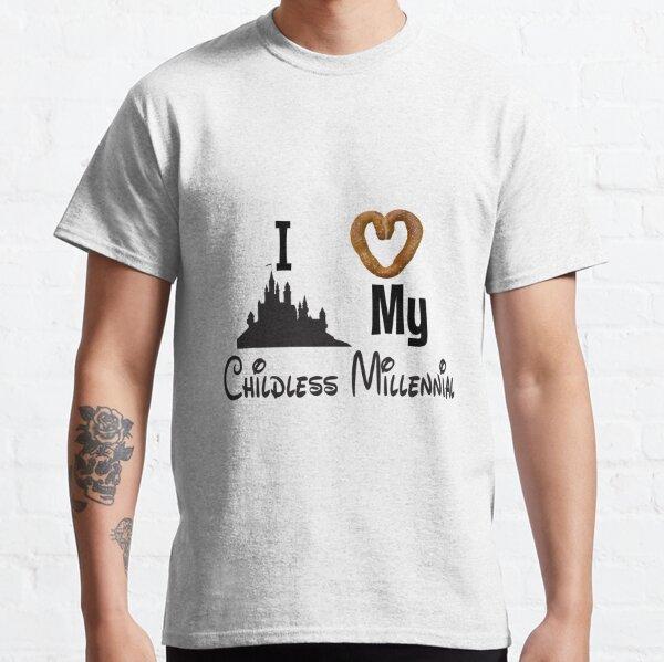 I love my childless millennial. Classic T-Shirt