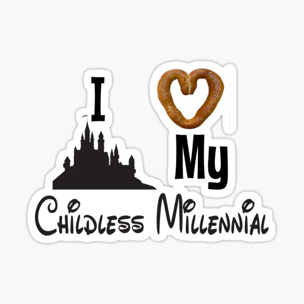 I love my childless millennial. Sticker