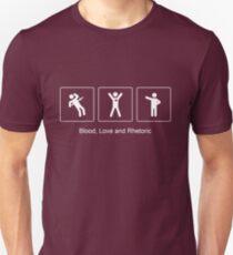 Blood, Love and Rhetoric Unisex T-Shirt
