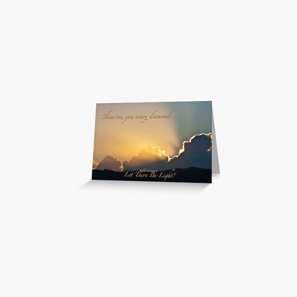 Shine On Greeting Card