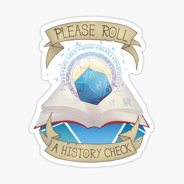 Roll a History Check Sticker