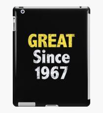 Great Since 1967 iPad Case/Skin