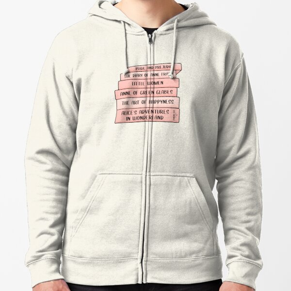 Best books ever  Zipped Hoodie