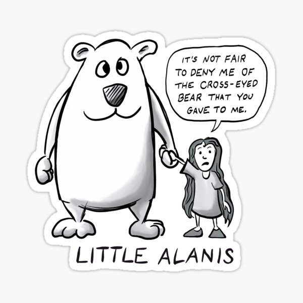 Little Alanis and her Cross-Eyed Bear (Best on darker colors) Sticker