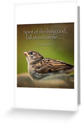 """Spirit of the living God, fall afresh on me ..."